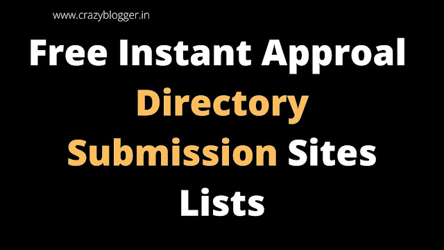 Top Free Instant Approval Directory Submission Sites List 2020