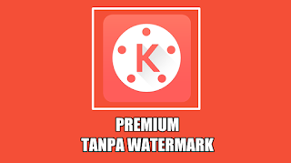 Download KineMaster Pro MOD APK v4.12.1.14940 Tanpa Watermark