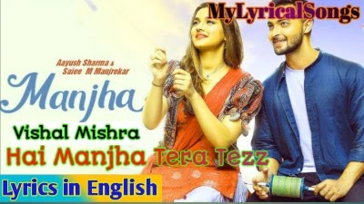 Hai Manjha Tera Tezz Lyrics
