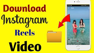 Instagram Reels video downloader, Instagram video downloader