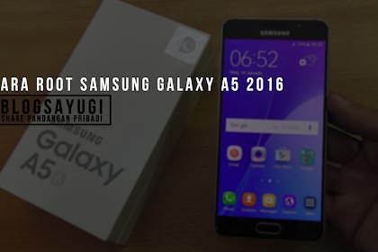 Cara Root Samsung Galaxy A5 2016
