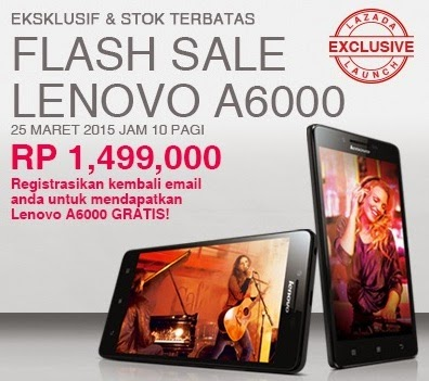 Flash Sale Lenovo A6000 25 Maret 2015