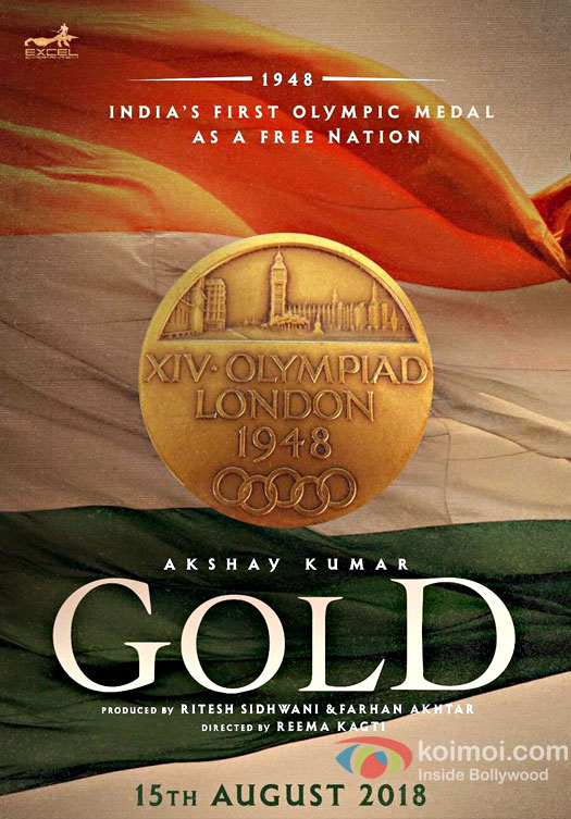 Gold first look, Poster of Akshay Kumar download first look Poster, release date