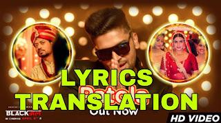 Patola Lyrics Meaning in Hindi (हिंदी) – Guru Randhawa   Blackmail