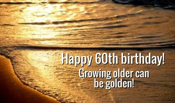 How Do You Wish Someone a Happy 60th Birthday?