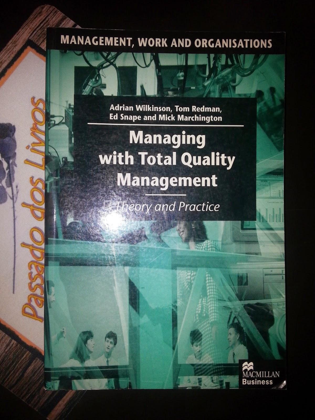 Livraria Passado Dos Livros Managing With Total Quality Management