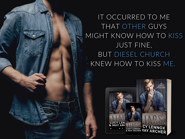 It occurred to me that other guys might know how to kiss just fine, but Diesel Church knew how to kiss ME.