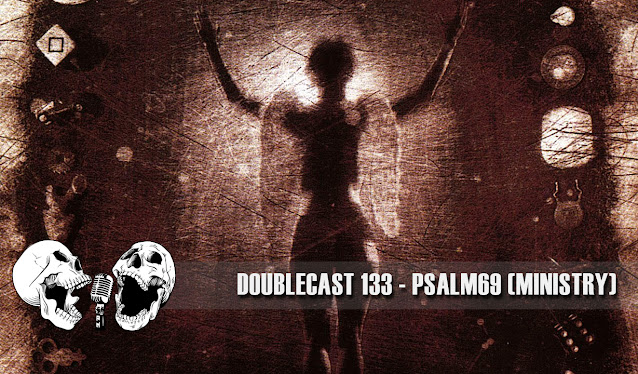 doublecast podcast ministry psalm69 disci album review