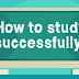 How to Study Successfully Infographic #infographic