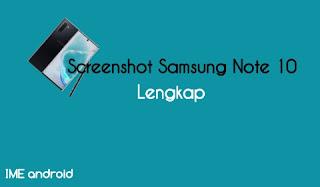 Cara screenshot Samsung galaxy note 10