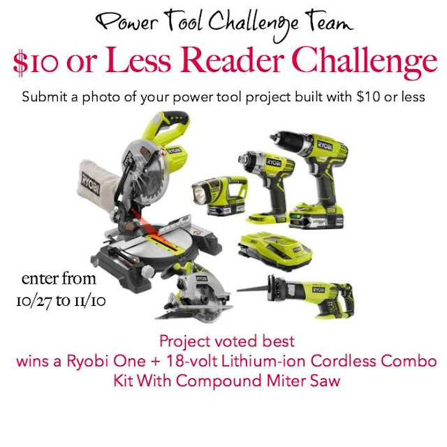 $10 Power Tool Project challenge plus Ryobi tool giveaway, MyLove2Create