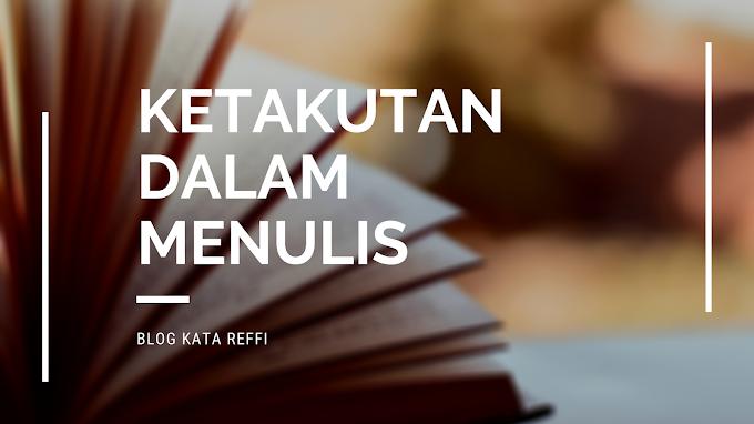 Ketakutan dalam Menulis