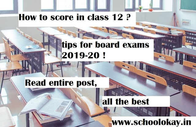 TIPS TO SCORE 90+ IN CBSE CLASS 12 BOARD EXAMS 2019-20