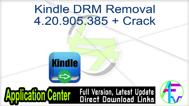 Kindle DRM Removal 4.20.905.385 + Crack