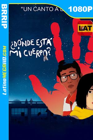 ¿Dónde está mi cuerpo? (2019) Latino HD BRRIP 1080P ()