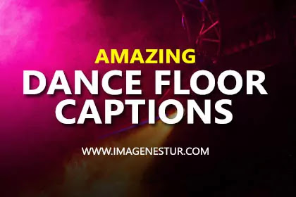 Dance Floor Captions for Instagram Pictures BIO and Funny Dance Floor Instagram Captions for Boys and Girls & Dance Floor Quotes Puns & Sayings for Dancing Photos.