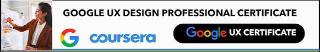 UX Design certificate by Google