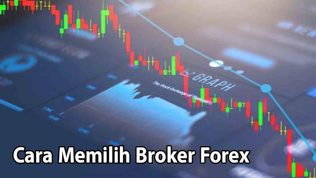 cara-memilih-broker-forex