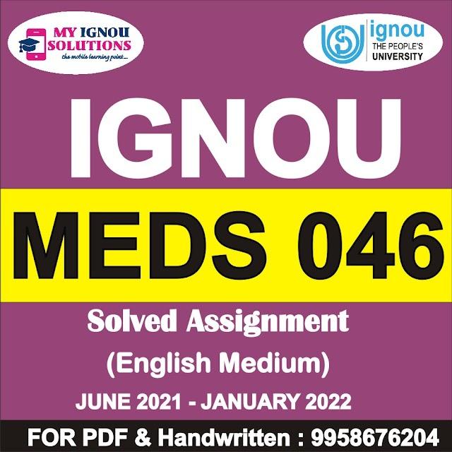 MEDSE 046 Solved Assignment 2021-22