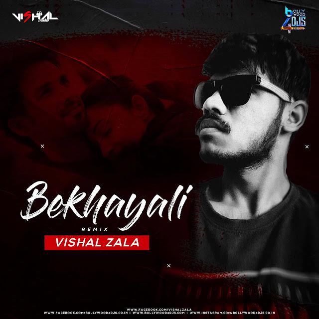 Bekhayali (Remix) Vishal Zala