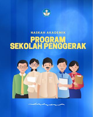 Sekolah Penggerak, Guru Penggerak Dan Organisasi Penggerak 2021