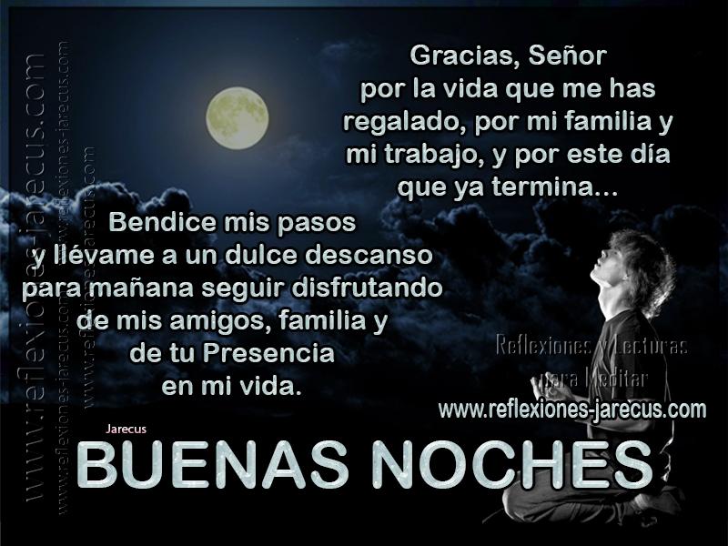 Buenas noches, Frases de buenas noches, Imágenes de buenas noches, Mensajes de buenas noches, Postales buenas noches, Reflexiones Cristianas, Oración de la noche,