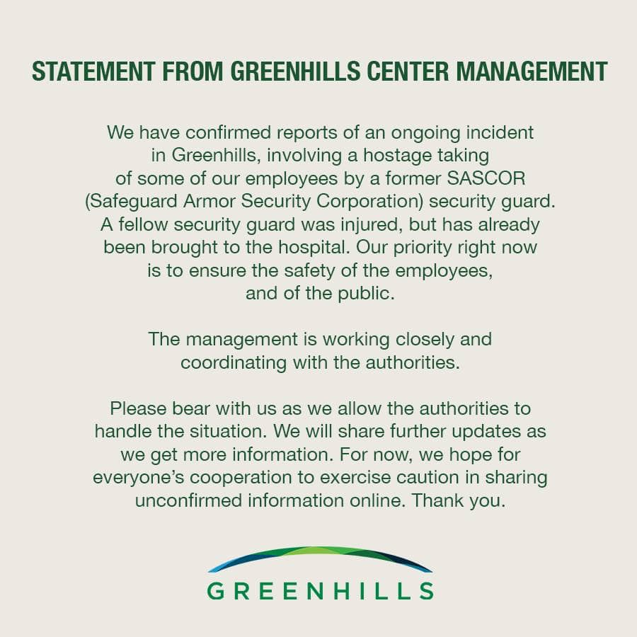 Greenhills Center Management also released statement confirming the ongoing incident.