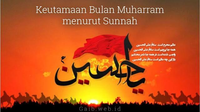 Keistimewaan Bulan Muharram menurut Sunnah