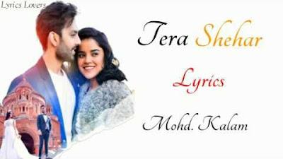 tera-shehar-mohd-kalam-lyrics