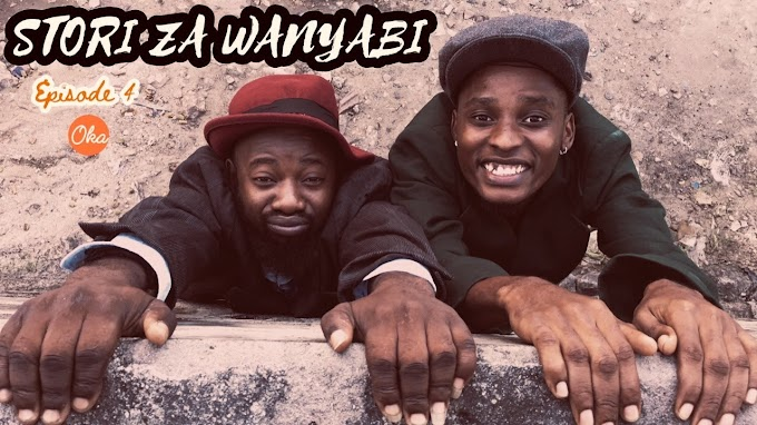 VIDEO |Story za wanyabi Ep4  - Oka Martin & Carpoza | Download New song