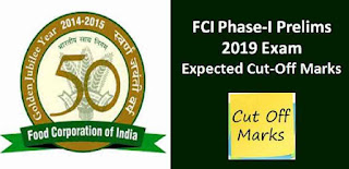 FCI Phase-I Prelims 2019 Expected Cut off Marks