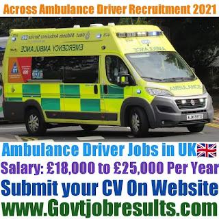 Across Ambulance Driver Recruitment 2021-22