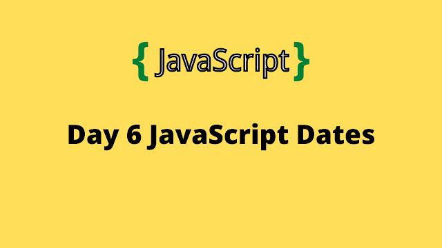 HackerRank Day 6: JavaScript Dates 10 Days of javascript solution
