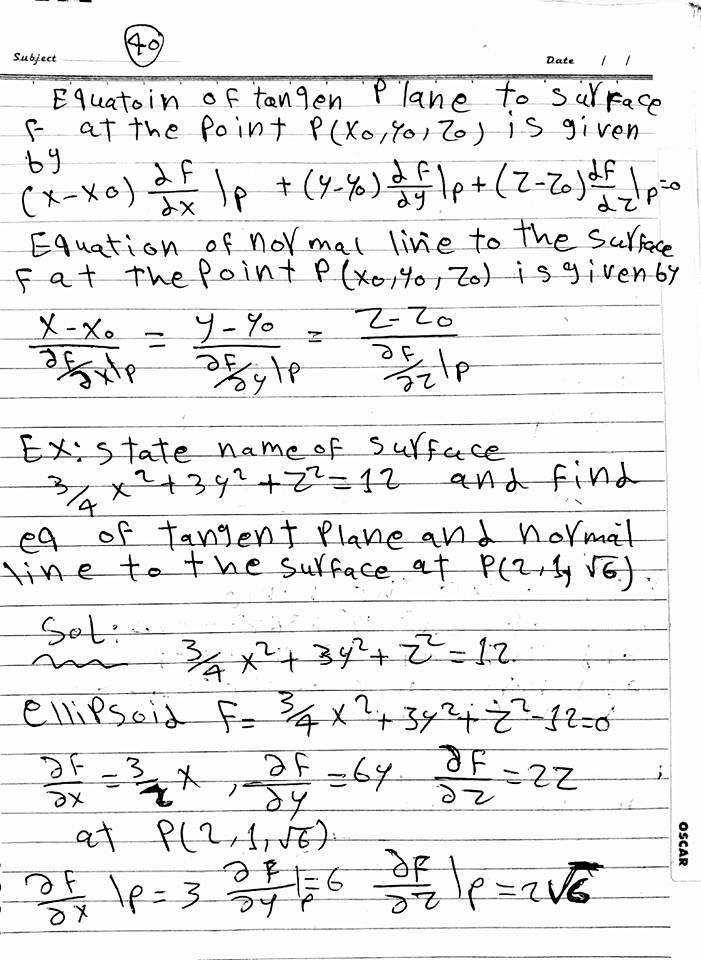 المحاضرة 6رياضة 3 فرقة اولي باور هندسة الشروق للدكتور حمدي (Surfaces in space)وتتناول الاتي:  the surface in space equation cylinder -the sphere-cone ellipsoid- elliptic paraboloid-sketch and state the name of surface-equation of the tangent plane to surface-state name of the surface