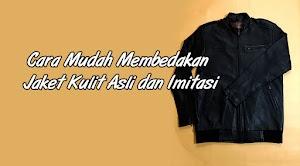 3 Cara Mudah Membedakan Jaket Kulit Asli dan Imitasi