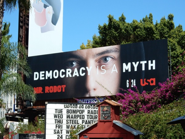 Democracy is a myth Mr Robot billboard