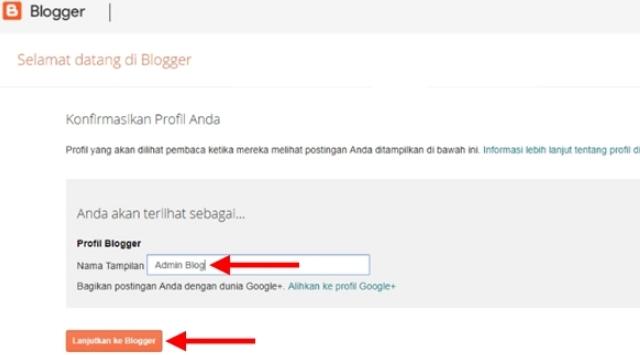 Membuat profil blogger dan klik lanjutkan ke blogger
