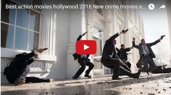 Best action movies hollywood 2016,New crime movies english