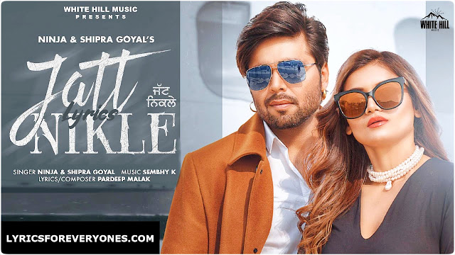 Jatt Nikle Lyrics