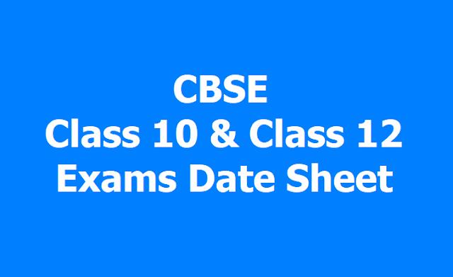 CBSE Class 10, Class 12 Exams date sheet