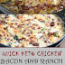 QUICK KETO CHICKEN RECIPE WITH BACON AND RANCH