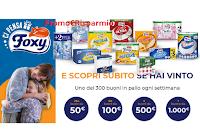 """Concorso """"Ci pensa Foxy"""" : ogni settimana in palio 300 buoni da 50 euro e fino a 1000 euro ( ricariche, buoni carburante, buoni spesa e non solo)"""