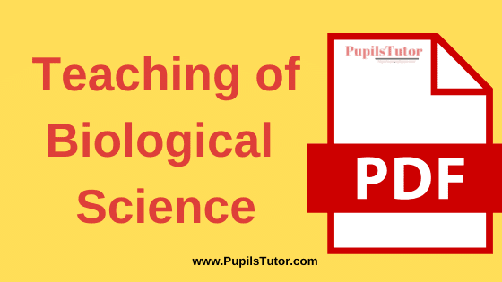 TNTEU (Tamil Nadu Teachers Education University) Teaching of Biological Science PDF Books, Notes and Study Material in English Medium Download Free