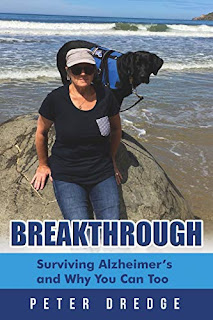 Breakthrough: Surviving Alzheimer's and Why You Can Too by Peter Dredge