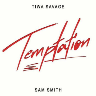 [MUSIC] Tiwa Savage Ft. Sam Smith – Temptation