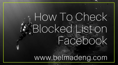 How To Check My Blocked List on Facebook