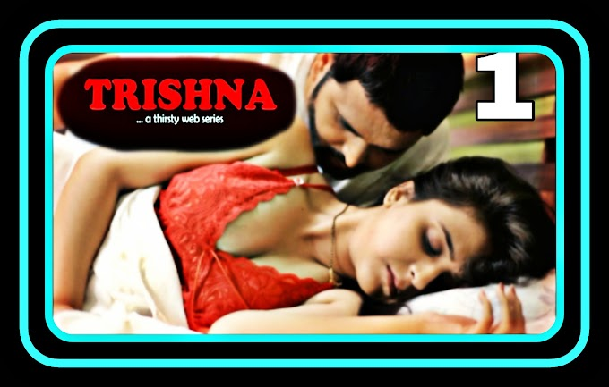 Trishna (2021) - Laddoo Hindi Hot Web Series (s01ep01)