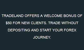 Tradeland $50 Forex No Deposit Bonus
