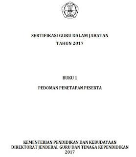 BUKU 1 PEDOMAN PENETAPAN SERTIFIKASI GURU DALAM JABATAN TAHUN 2017
