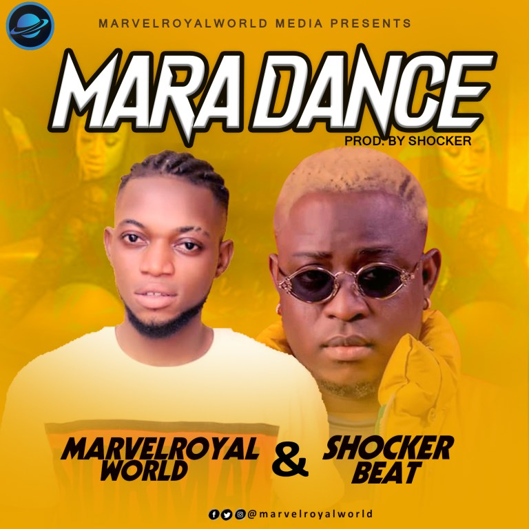 Free Beat: Marvelroyalworld Ft Shocker Mara Dance Mp3 #Arewapublisize